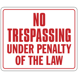 DB-138 No Trespassing Under Penalty of Law